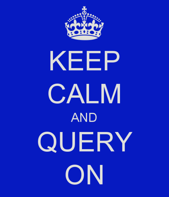 keep-calm-and-query-on-45