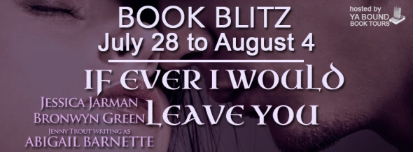 If-Ever-I-Would-Leave-You-blitz banner