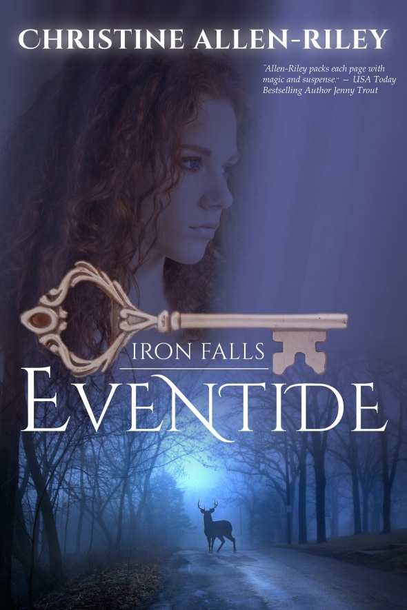 EVENTIDE (Iron Falls, Book One) - smaller size