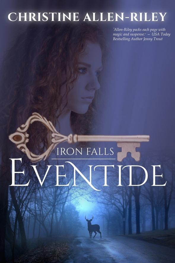 EVENTIDE (Iron Falls, Book One) - smaller size