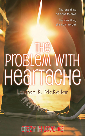 The Problem With Heartache