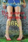 The Summer I Became aNerd