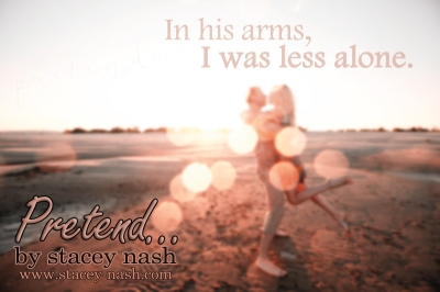 Teaser for Pretend by Stacey Nash